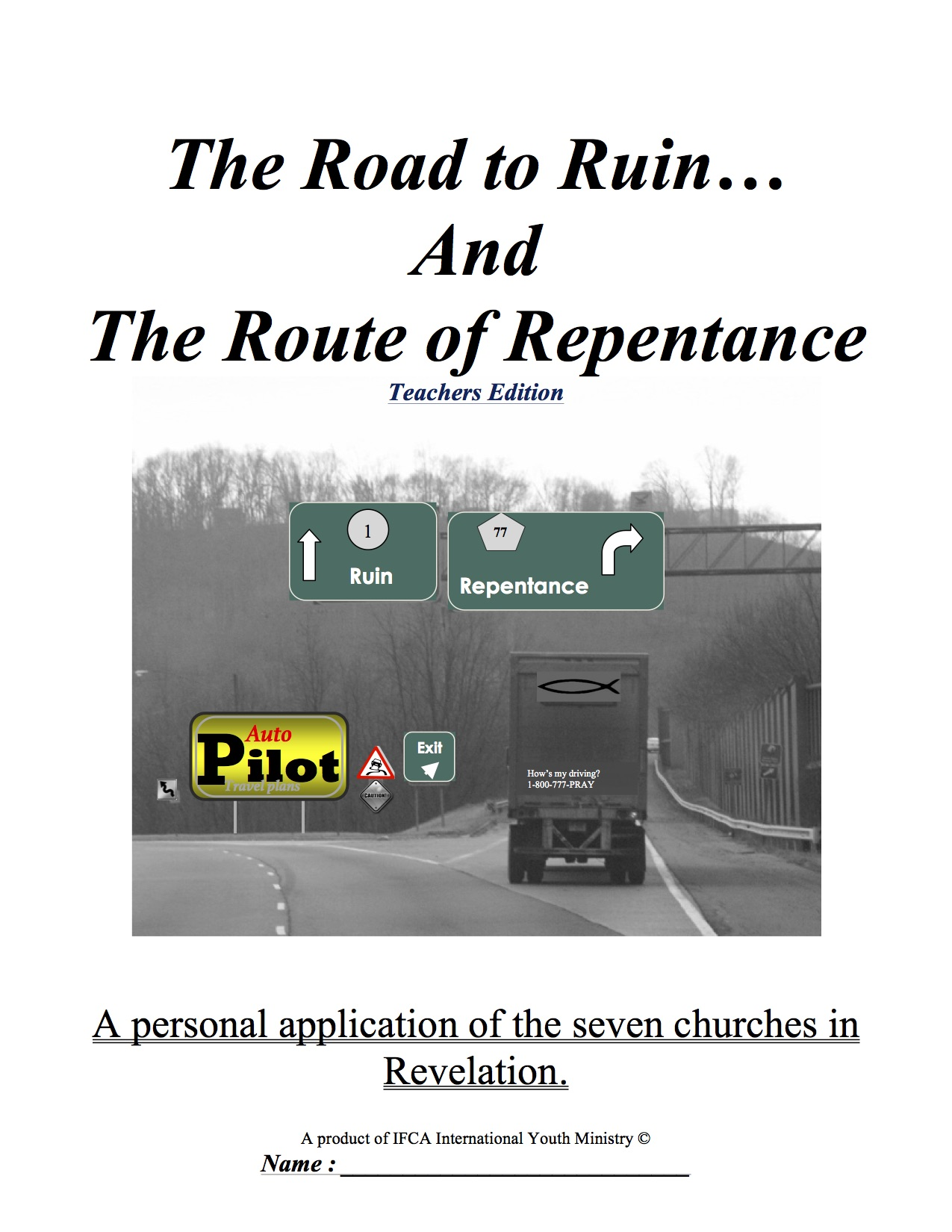 The Road to Ruin and the Route to Repentance